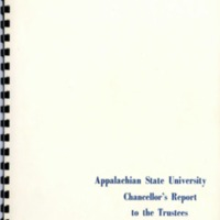 Appalachian State University Annual Reports: Chancellor's Report to the Trustees, 1971-1972