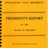 Appalachian State University Annual Reports: President's Report to the Board of Trustees, for the Year Ending June 30, 1970
