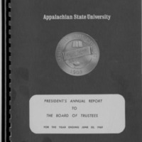 Appalachian State University Annual Reports: President's Annual Report to the Board of Trustees, for the Year Ending June 30, 1969